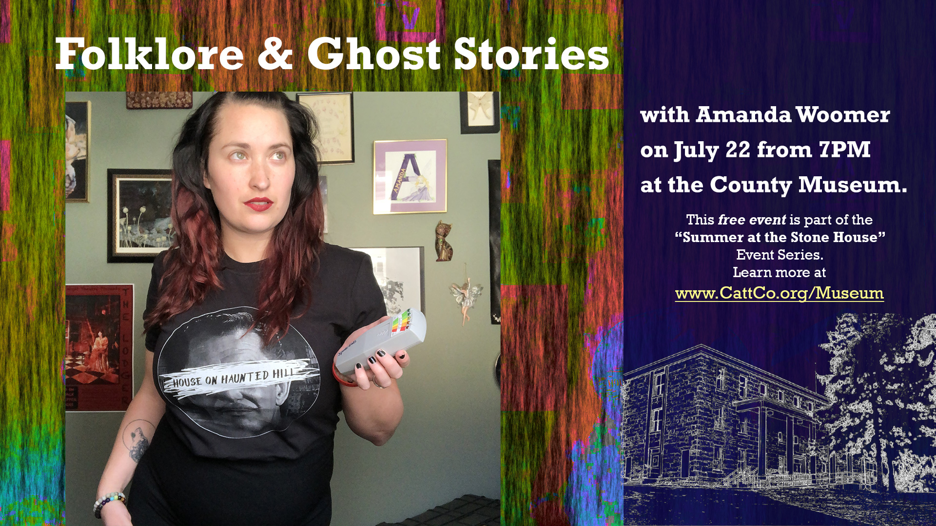 Folklore & Ghost Stories with Amanda Woomer on July 22 from 7PM at the County Museum.